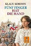 Fünf Finger hat die Hand: Roman (Gulliver)