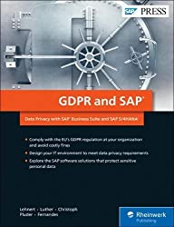 GDPR and SAP: Data Privacy with SAP Business Suite and SAP S/4HANA (SAP PRESS: englisch)
