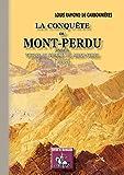 la conquete du mont perdu voyage au sommet du mont perdu 1802