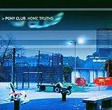 Songtexte von Pony Club - Home Truths