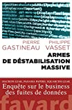 Armes de déstabilisation massive (Documents)