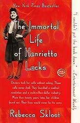 The Immortal Life of Henrietta Lacks by Rebecca Skloot (2011-03-08)