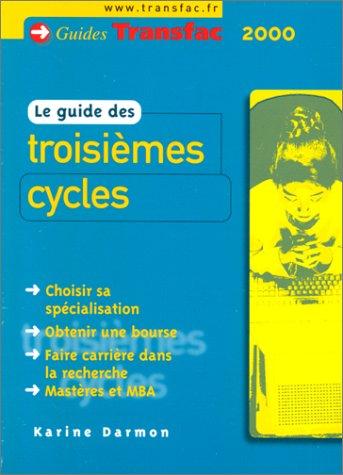 Le guide des troisièmes cycles