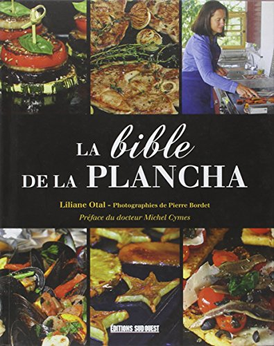 BIBLE DE LA PLANCHA par LILIANE OTAL