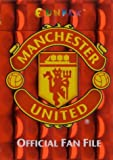 The Official Manchester United Fan File (Funfax)