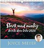 Stark und mutig durch dein Jahr 2020 - Wandkalender - Joyce Meyer
