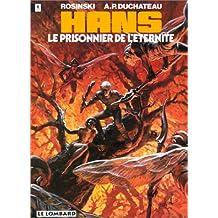 Hans, Tome 2 : Le Prisonnier de l'éternité