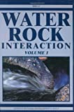 Water-Rock Interaction, Two Volume Set: Proceedings of the Eleventh International Symposium on Water-Rock Interaction, 27 June-2 July 2004, Saratoga Springs, New York, USA