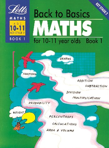 back-to-basics-maths-10-11-book-1-maths-for-10-11-year-olds-bk1