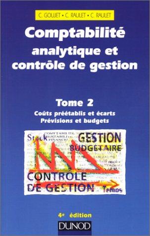 Comptabilité analytique et contrôle de gestion, tome 2