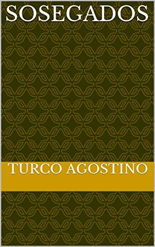 sosegados  por Turco  Agostino