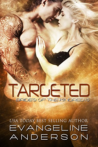 Targeted: (BBW Alien Scifi Romance) (Brides of the Kindred Book 15) (English Edition)