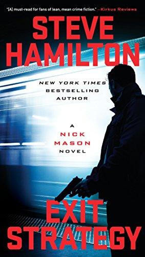Exit Strategy (Nick Mason) por Steve Hamilton