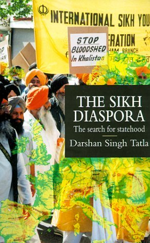 Sikh Diaspora: Search for Statehood (Global Diasporas) by Darshan Singh Tatla (1999-03-01)