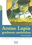 Arsène Lupin, gentleman cambrioleur - Niveau 2 - Lecture Mise en scène - Livre