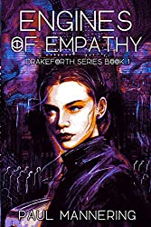 Engines of Empathy (The Drakeforth Series)