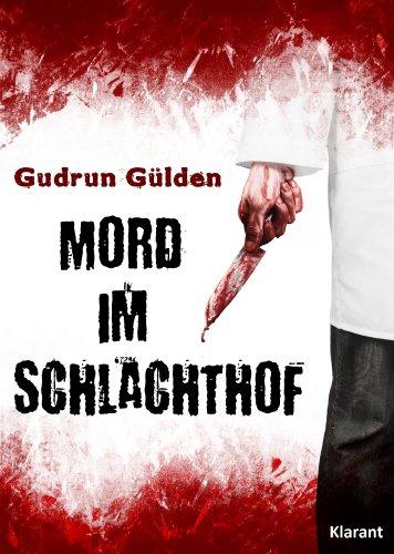 Mord im Schlachthof. Thriller -