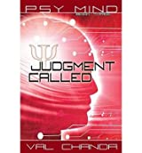 BY Chanda, Val ( Author ) [ PSY MIND: JUDGMENT CALLED (BOOK THREE) ] Sep-2013 [ Paperback ]