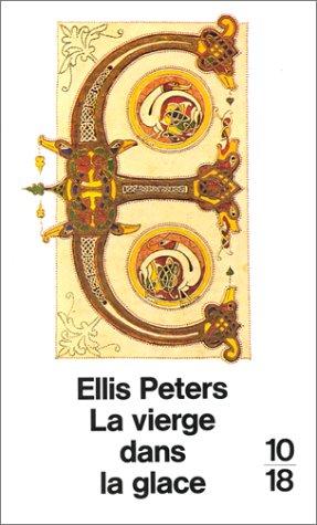 La Vierge dans la glace par Ellis Peters