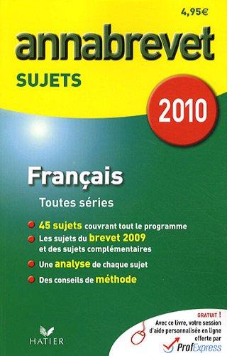 Français, séries générale, technologique et professionnelle : Sujets 2010
