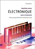 Electronique 2e année - Cours et exercices BTS électronique/DUT génie électrique/Licence EEA