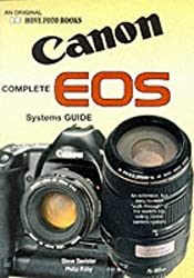 The Complete Canon EOS Systems Guide (Photographic user's guide)