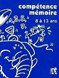 Competence mémoire 9 a 13 ans