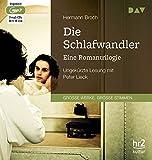 Die Schlafwandler. Eine Romantrilogie: Ungek?rzte Lesung mit Peter Lieck (3 mp3-CDs)