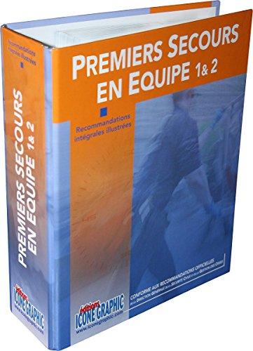 Fiches Recommandations 2015 PREMIERS SECOURS PSE1/PSE2 avec leur classeur