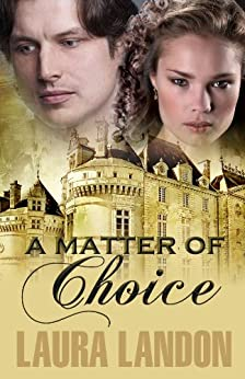 A Matter of Choice by [Landon, Laura]