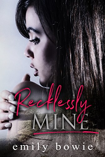 Recklessly Mine (Bennett Brothers Book 1) (English Edition)