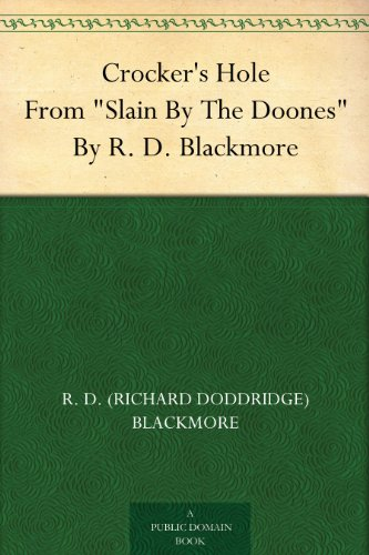 crockers-hole-from-slain-by-the-doones-by-r-d-blackmore