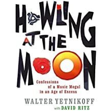 Howling at the Moon by Walter Yetnikoff (2004-02-26)