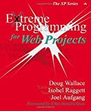 Extreme Programming for Web Projects (The XP Series)