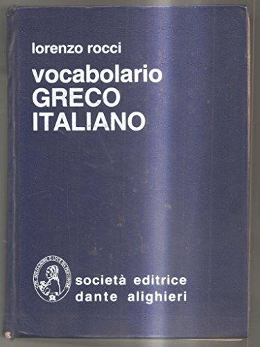 Vocabolario GRECO - ITALIANO - Lorenzo Rocci