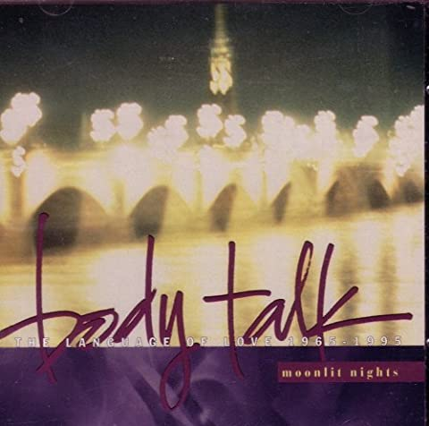 Body Talk: Moonlit Nights (The Language of Love 1965-1995) by Various Artists (1996-08-02)