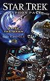 Typhon Pact: Raise the Dawn (Star Trek: Typhon Pact Book 7)