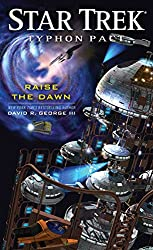 Typhon Pact: Raise the Dawn (Star Trek: Typhon Pact Book 7)