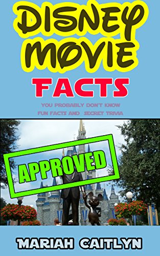 Disney Movie Facts You Probably Don't Know: Fun Facts and Secret Trivia (English Edition)