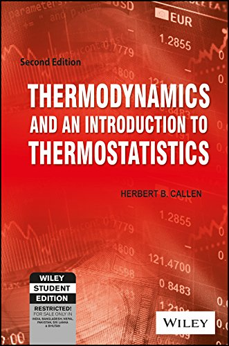 Thermodynamics And An Introduction To Thermostatistics, 2Nd Edn