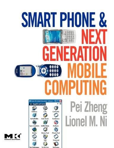 Smartphone-terminal (Smart Phone and Next Generation Mobile Computing (Morgan Kaufmann Series in Networking (Paperback)))