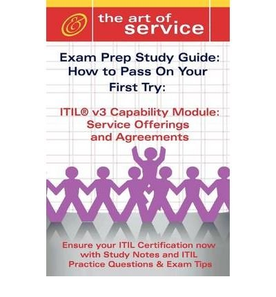 (ITIL V3 SERVICE CAPABILITY SOA CERTIFICATION EXAM PREPARATION COURSE IN A BOOK FOR PASSING THE ITIL V3 SERVICE CAPABILITY SOA EXAM - THE HOW TO PASS O) BY Malone, Tim(Author)Paperback Mar-2009