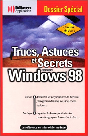 Dossier spécial trucs Windows 98