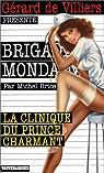 La clinique du Prince par Brice