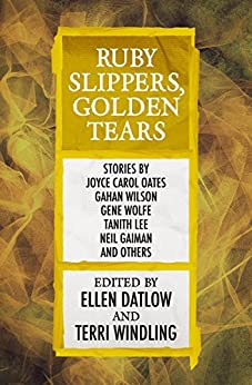 Ruby Slippers, Golden Tears (English Edition)