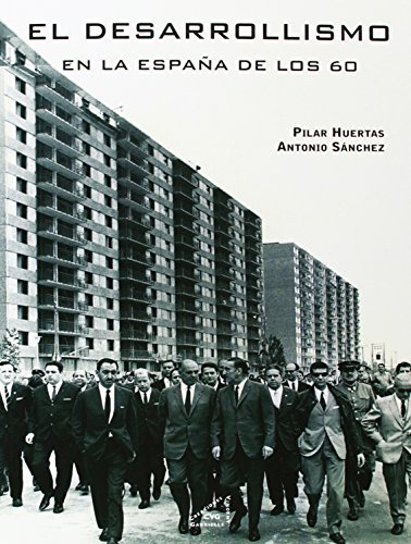 El Desarrollismo En La España De Los 60 (Historia)