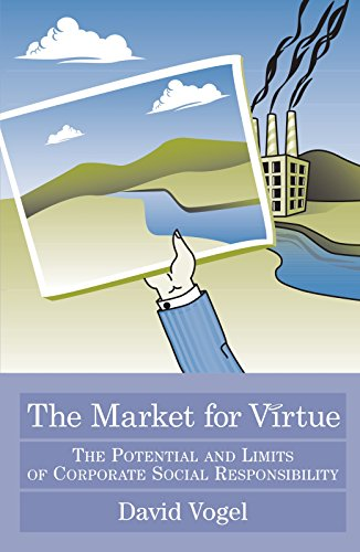 The Market for Virtue: The Potential and Limits of Corporate Social Responsibility (English Edition
