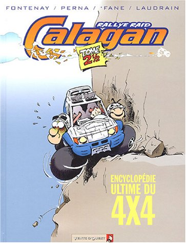 Calagan, Tome 2,5 : Encyclopédie ultime du 4x4