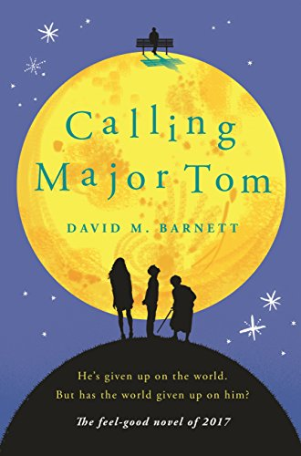 Calling Major Tom: The Feel-Good Must Read