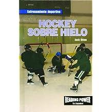Hockey Sobre Hielo/Ice Hockey (Entrenamiento Deportivo)